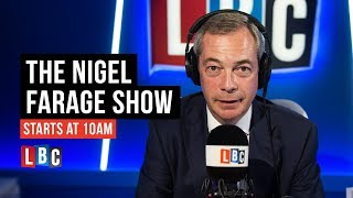 The Nigel Farage Show: 19th August 2018