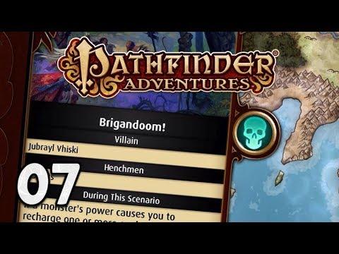 Pathfinder Adventures #07 - Brigadoom'ed (PC Gameplay) |
