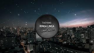 Cover images TAEYANG - RINGA LINGA (UMAF Remix)