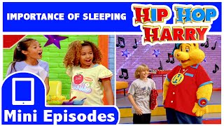 Hip Hop Harry: Importance Of Sleeping thumbnail