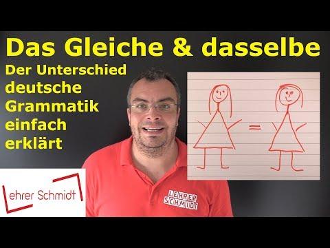 Das Gleiche und dasselbe - Der Unterschied | Deutsche Grammatik | Lehrerschmidt