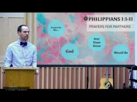 2021-09-05 Praying for Partners (Philippians 1:1-11) - Pastor Nathan Willems