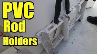 Pvc Fishing Rod Holders