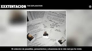 XXXTENTACION- The Explanation (Sub Español)