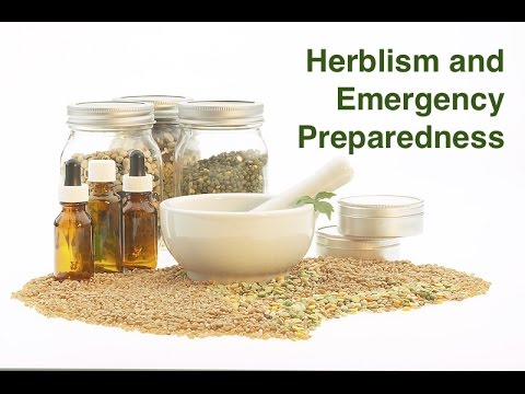 Herbalism and Emergency Preparedness