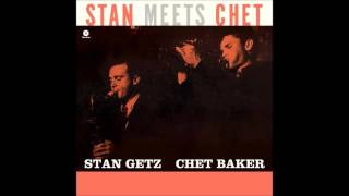 Stan Getz Chet Baker Autumn In New York Embraceable You What 39 S New