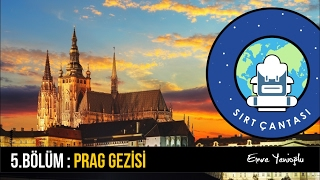 Prag Gezisi [ Çek Cumhuriyeti ] 5.Bölüm
