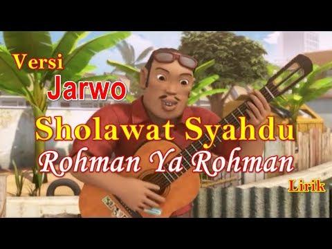 NISSA SABYAN ROHMAN YA ROHMAN VERSI JARWO lirik   Sholawat Merdu Rohman Ya Rohman cover Jarwo