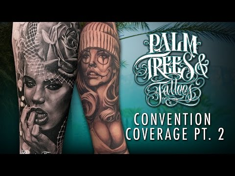 Palm Trees and Tattoos Convention Coverage Pt. 2 of 3
