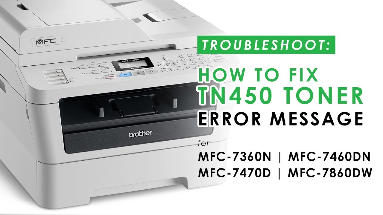 How to Fix the TN450 Toner Error Message on MFC Printer