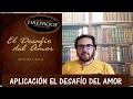 EL DESAFÍO DEL AMOR 40 DIAS - YouTube