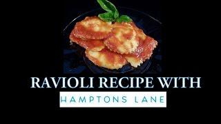 Homemade Ravioli Recipe With Hamptons Lane And Yoyomax12