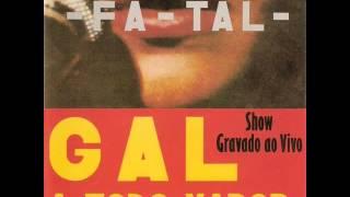 Gal Costa - LP  Fatal A Todo Vapor-Album Completo/Full Album