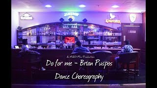 DO FOR ME - BRIAN PUSPOS | DANCE CHOREOGRAPHY | GENTLEMEN CREW