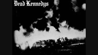 Dead Kennedys-Holiday In Cambodia (Fresh Fruit for Rotting Vegetables Version)