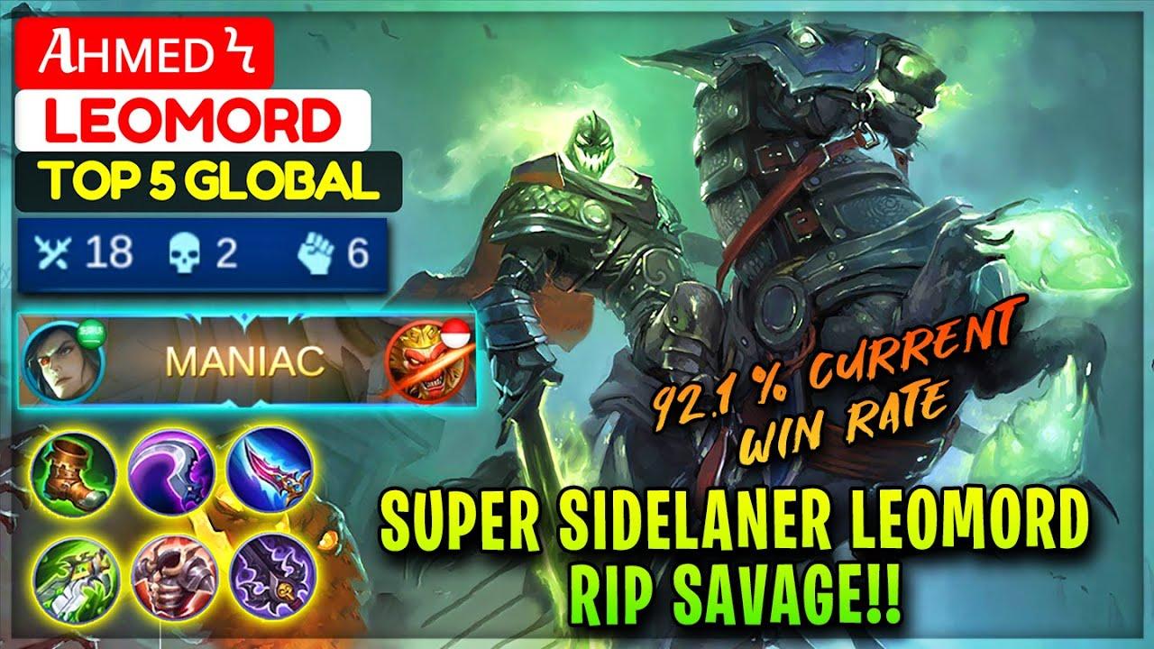 Super Sidelaner Leomord RIP SAVAGE!! [ Top 5 Global Leomord ] Aʜᴍᴇᴅ Ϟ - Mobile Legends Gameplay