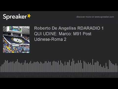 QUI UDINE: Marco: M91 Post Udinese-Roma 2
