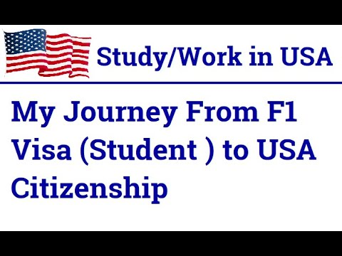 My Journey From F1 Visa (Student ) To USA Citizenship | Steps To Become USA Citizen From F1 By Work