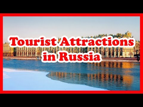 5 Top Tourist Attractions in Russia | Attraction Travel Guide