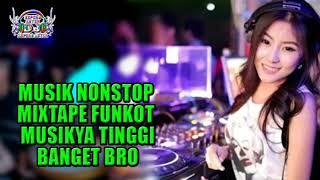 House Musik Nonstop Mixtape Funkot 2018 (Musikya Tinggi Banget Bro) by DJ Hepero Anyer