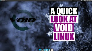 Exploring Void Linux - A Different Kind Of Distro
