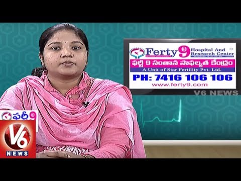 Infertility Problems | Reasons And Treatment | Ferty9 Hospitals | Good Health | V6 News