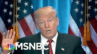President Donald Trump Knows More Than Anybody, And Nobody Knows More | MTP Daily | MSNBC