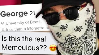 I SIGNED UP TO TINDER IN MY MASK