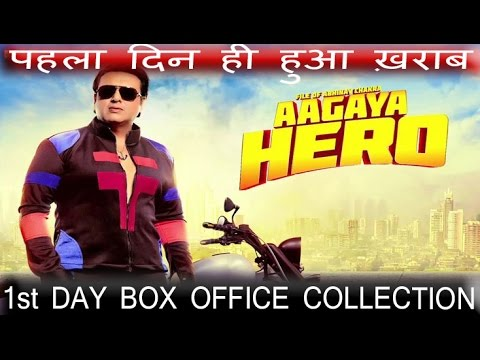 Aa Gaya Hero Hero 1st (first) Day Box Office Collection