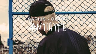 Sarius - Outro (prod. Gibbs)