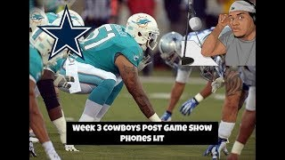 Dallas Cowboys Vs Miami Dolphins Post Game Show || Call in: 515-606-5187 Access Code 309104