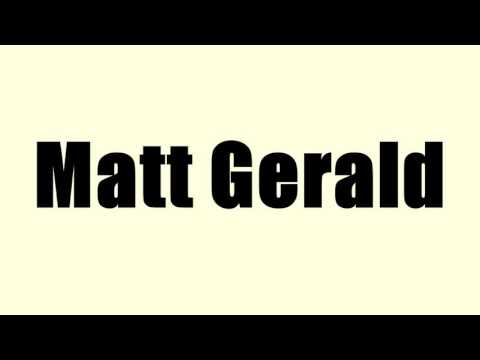 Matt Gerald