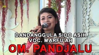 Dandanggula Sido Asih Vocal Marfuah OM Pandjalu