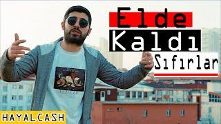 HAYALCASH - ELDE KALDI SIFIRLAR (Video Klip)