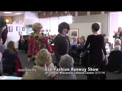 Central Wisconsin Cultural Center's Eco Fashion Runway Show