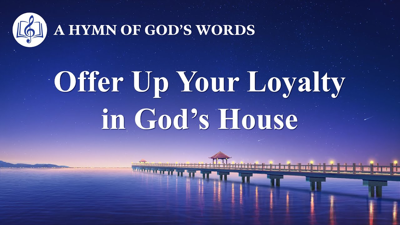 """2020 Christian Devotional Song   """"Offer Up Your Loyalty in God's House"""""""