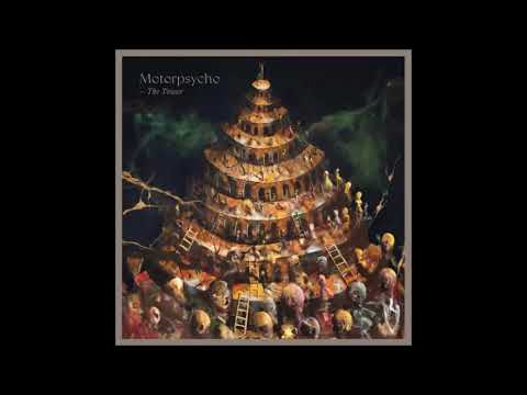 Motorpsycho - The Tower (Including The Wishboner)