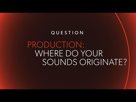 """Where Do Your Sounds Come From?"" 