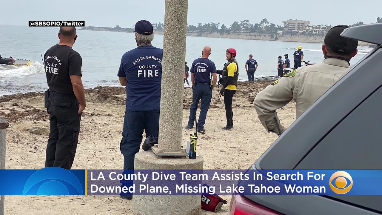 LA County Dive Team Assists In Search For Downed Plane, Missing Lake Tahoe Woman Off Goleta Beach
