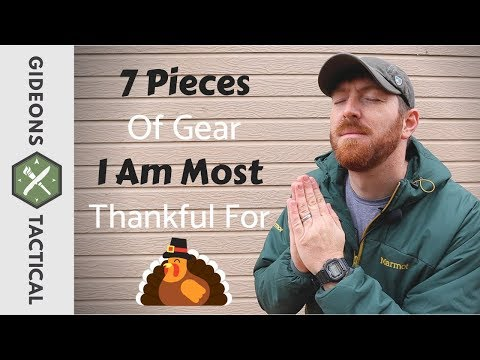 7 Pieces Of Gear I Am Most Thankful For