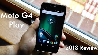 MOTO G4 PLAY In 2018! (Should You Still Buy It?) (Review)