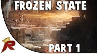 Frozen State - Part 1: Will We Survive?