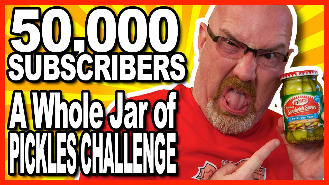 50,000 Subscribers!!! - A Whole Jar of Pickles Challenge