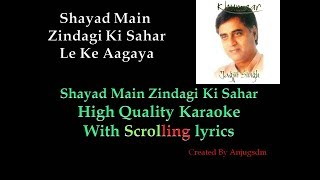 Shayad Main Zindagi Ki Sahar Karaoke with Scrolling Lyrics (High Quality)