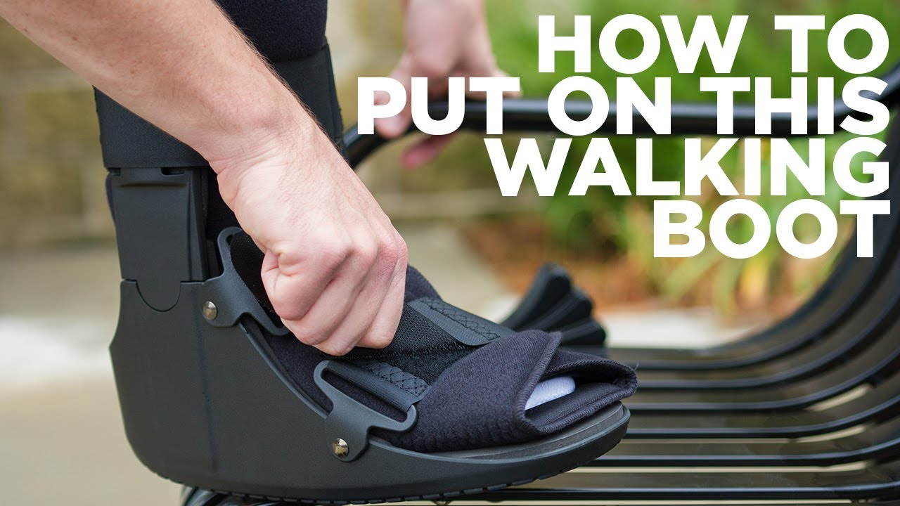 How To Put On A Medical Walking Boot For Sprained Ankle Or