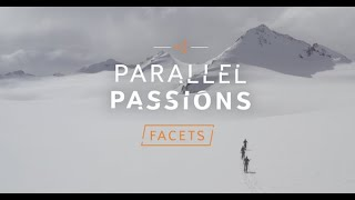 Parallel Passions | FACETS | MYSTERY RANCH Ski Film [Full Film]