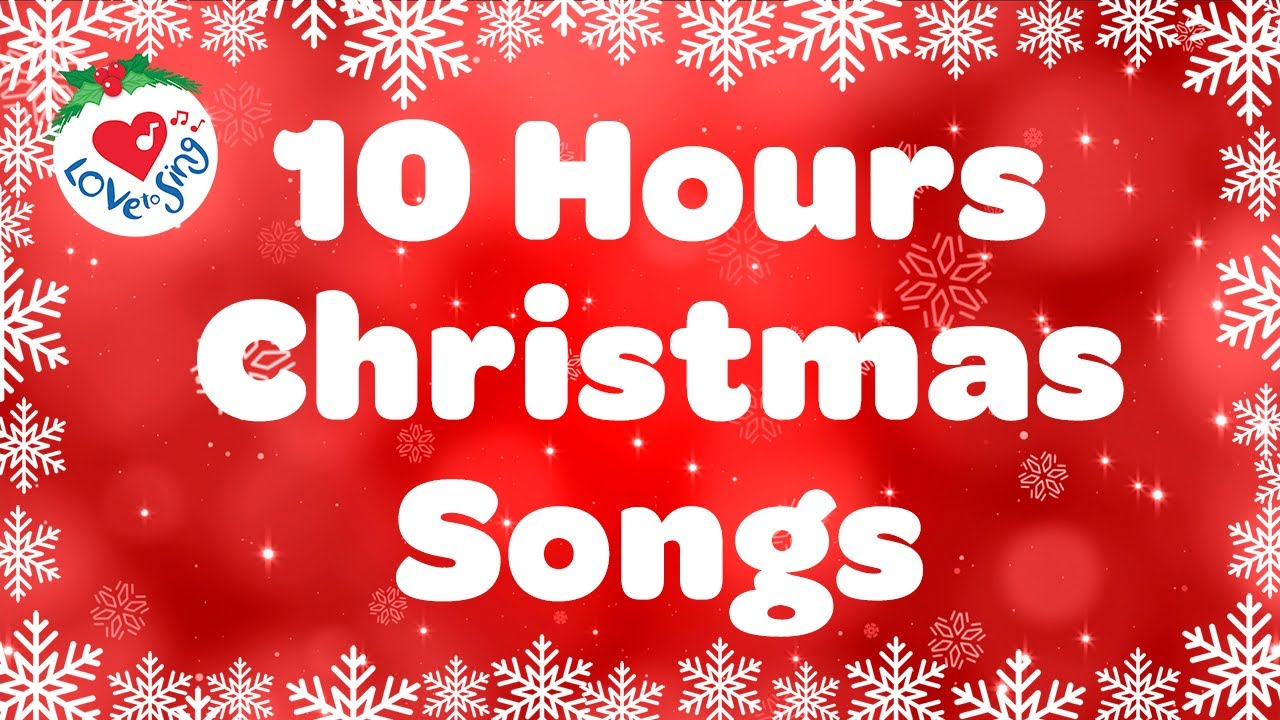 10 Hours Best Christmas Songs And Carols Merry Christmas Music Playlist 2020 Youtube