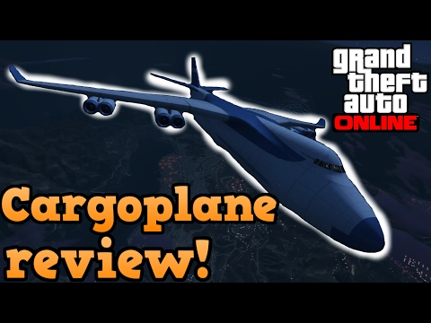 GTA online guides - Cargo plane review