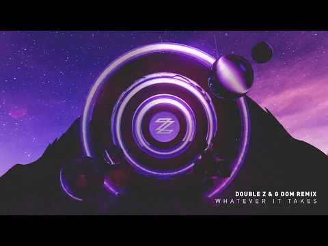 Imagine Dragons - Whatever It Takes (Double Z & G DOM Remix)