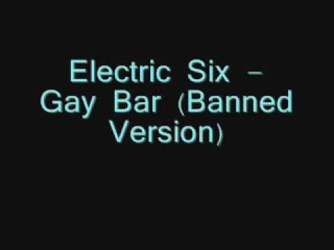 ELECTRIC SIX GAY BAR
